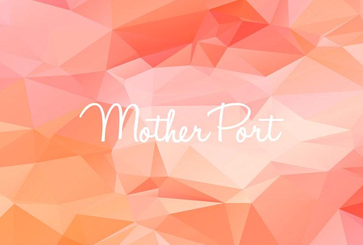 子育てと仕事の両立で、日々、頑張っているお母さんのために。マザーポートが目指すこと。